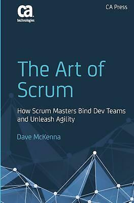 The Art of Scrum ~ Dave McKenna ~  9781484222768
