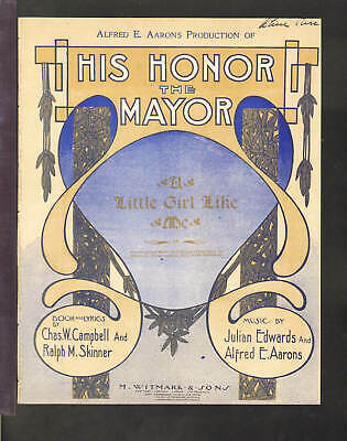 His Honor The Mayor 1905 LITTLE GIRL LIKE ME Broadway Show Sheet Music Q10
