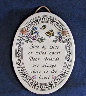 "TRINITY POTTERY Oval Plaque ""Dear Friends Are Always Close To The Heart"""