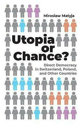 Utopia or Chance? by Miroslaw Matyja Paperback Book Free Shipping!