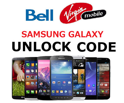 BELL OR VIRGIN  SAMSUNG GALAXY UNLOCK CODE - S8+ SM-G955F S6 Edge+ SM-G925F S7
