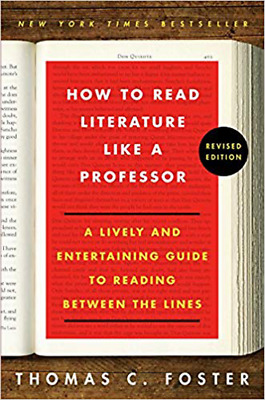 How to Read Literature Like a Professor By Thomas C Foster (P-D-F , E-Pub)