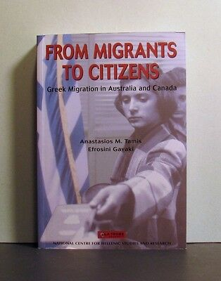 Greek Migration in Australia and Canada, From Migrants to Citizens