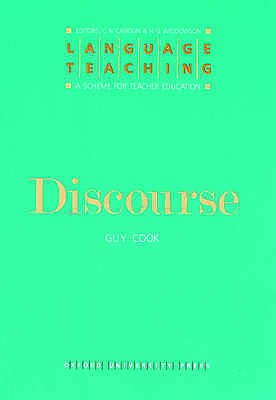Discourse (Language Teaching: A Scheme for Teacher Education) by Cook, Guy, NEW