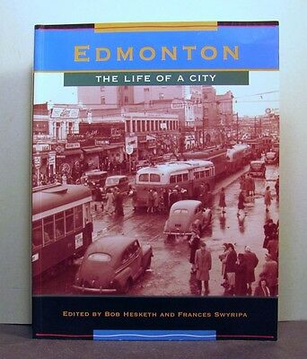 Edmonton, Alberta,  The Life of the City