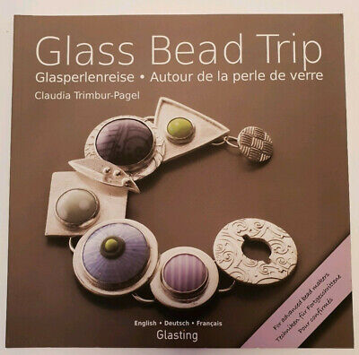 Glass Bead Trip. Claudia Trimbur-Pagel. Bead Makers Book. Signed by author. New