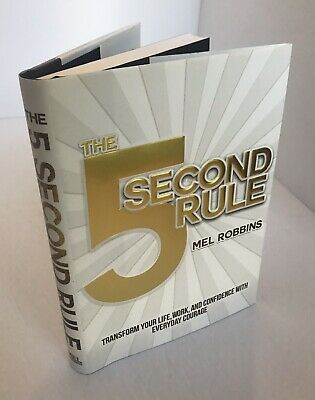 The 5 Second Rule Transform Your Life By Mel Robbins Hardcover Book