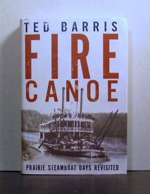 Prairie Steamboat Days Revisited, Western Canada, Fire Canoe