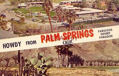 HOWDY FROM PALM SPRINGS, CA. Palm Springs Tennis Club Scenic view of desert 1963