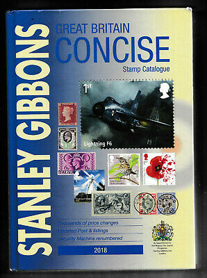 GB 2018 STANLEY GIBBONS CONCISE HARDBACK STAMP CATALOGUE ILLUSTRATED in COLOUR