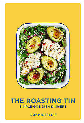 The Roasting Tin: Simple One Dish Dinners by Iyer, Rukmini, NEW Book, FREE & Fas
