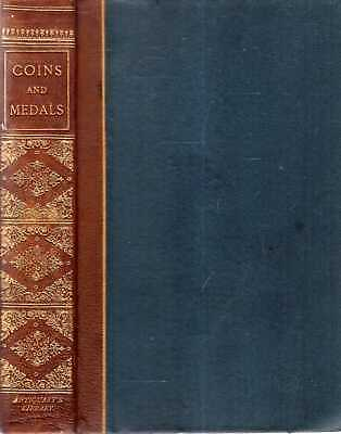 Lane-Poole, Stanley (editor) COINS AND MEDALS - THEIR PLACE IN HISTORY AND ART 1