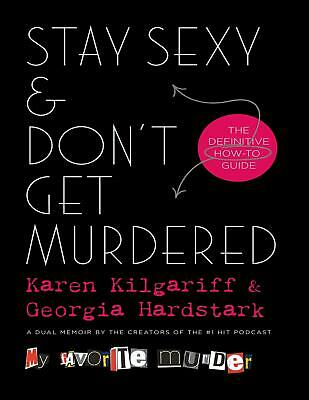 Stay Sexy & Don't Get Murdered by Karen, Georgia (E-B0K&AUDI0B00K||E-MAILED) 11