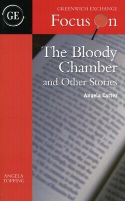 The Bloody Chamber and Other Stories by Angela Carter (Focus on) ...