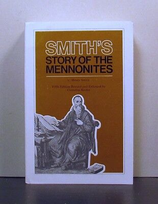 Smith's Story of the Mennonites,  Fifth Revised Edition