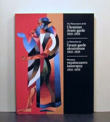 Phenomenon of the Ukrainian Avant-garde 1910-1935