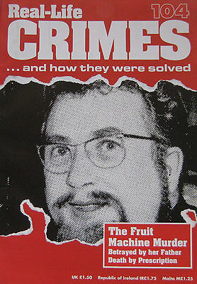 Real-Life Crimes Issue 104 - Angus Sibbet the fruit machine murder, David Brown
