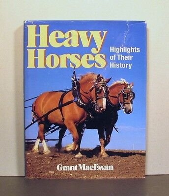 Heavy Horses, Highlights of Their History in Canada