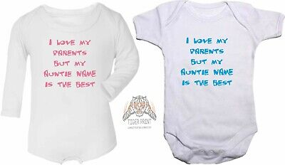 baby vest Personalised I love my parents but my Auntie is the best bodysuit