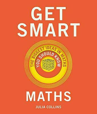 Get Smart: Maths: The Big Ideas You Should Know by Collins, Julia, NEW Book, FRE