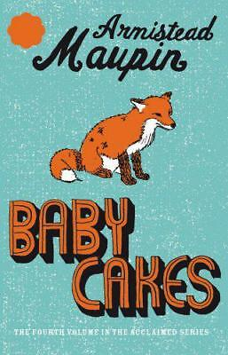 Babycakes: Tales of the City Sequence, Volume 4 by Armistead Maupin, NEW Book, F