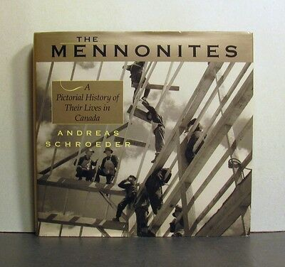 Mennonites, Pictorial History of Their Lives in Canada
