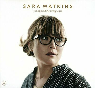 Sara Watkins - Young In All the Wrong Ways - CD - New