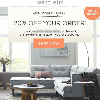 20% off WEST ELM entire purchase coupon code FAST in stores/online Exp 6/30/19