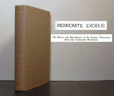 Mennonite Exodus, Rescue and Resettlement  of Russian Mennonites after 1917