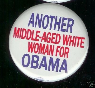 Another MIDDLE AGED WHITE WOMAN for OBAMA pin
