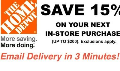 ONE~1X-Home Depot 15% OFF Coupon Save up to $200-Instore ONLY FAST~~SENT-3mins