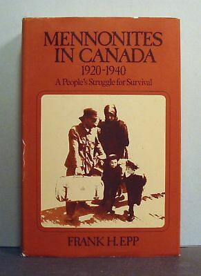 Mennonites in Canada 1920-40, Struggle for Survival,    Mennonite