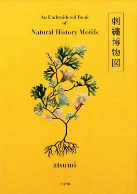 An Embroidered Book of Natural History Motifs - Japanese Craft Book