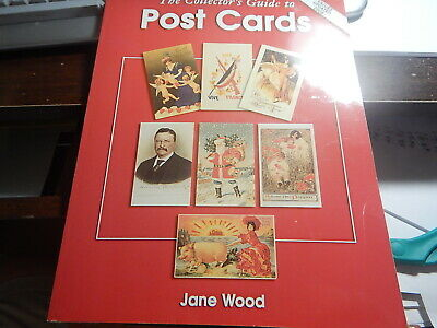 Antique reference Book, The Collector's Guide to Post Cards by Jane Wood