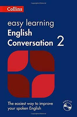 Easy Learning English Conversation: Book 2 (Collins Easy Learning English) by Co