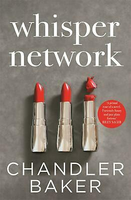Whisper Network: A Reese Witherspoon x Hello Sunshine Book Club Pick by Chandler