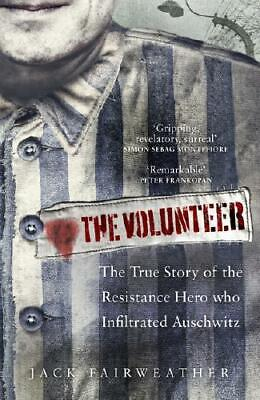 The Volunteer by Jack Fairweather (author)