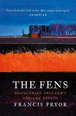 The Fens by Francis Pryor (author)