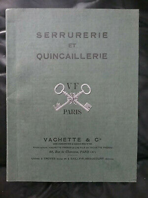Catalogue 1927 - Serrurerie VACHETTE - Troyes (10) & Sailly (80) Cadenas Clés -