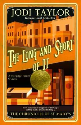 The Long and the Short of it by Jodi Taylor