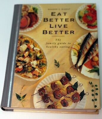 Readers Digest Eat Better Live Better Hard Cover
