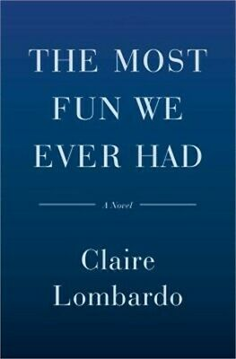The Most Fun We Ever Had (Hardback or Cased Book)