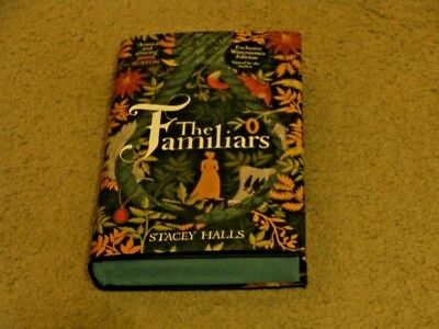 Stacey Halls: The Familiars:  Signed Uk Exclusive First Edition & Book Mark