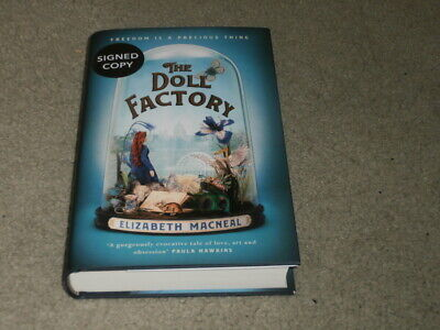 Elizabeth Macneal: The Doll Factory: Signed Uk First Edition Hardcover & Flyer