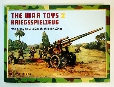 The War Toys 2, The Story of Lineol, Dennis Fontana, 1991, englisch / deutsch!