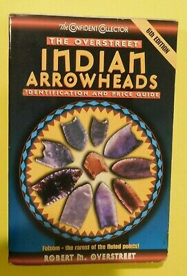 Overstreet, Indian Arrowheads, 6th edition, paperback, New with damage