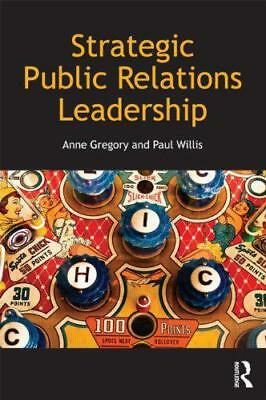 Strategic Public Relations Leadership par Willis,Paul,Gregory,Anne,Nouveau Livre