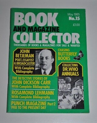 Book Collector May 1985 # 15 - Betjeman, Dr Who, Dickson Carr, Lehmann, Punch