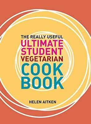 (Very Good)-The Really Useful Ultimate Student Vegetarian Cookbook (Paperback)-H