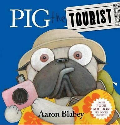 NEW Pig The Tourist By Aaron Blabey Hardcover Free Shipping